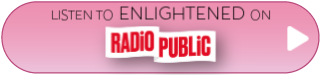 Enlightened by Sophia Spallino on Radio Public